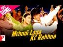 Mehndi Laga Ke Rakhna Full Song Dilwale Dulhania Le Jayenge Shah Rukh Khan Kajol