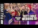 'Tutti Bole Wedding Di' FULL VIDEO Song Welcome Back John Abraham Shruti Haasan Anil Kapoor