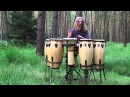 Djembe and congas in the forest part one