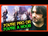 You're Pro or You're a Noob.