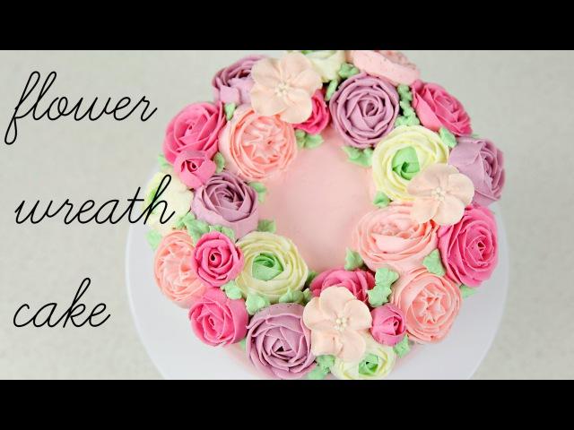 CAKE TREND ~ Buttercream Flower Wreath Tutorial - CAKE STYLE