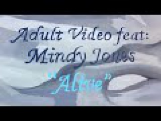 Adult Video - ALIVE  ft: Mindy Jones