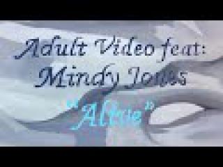 Adult Video - ALIVE  ft: Mindy Jones