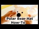 How to Crochet a Polar Bear Hat HD