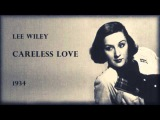 Lee Wiley - Careless Love (1934)