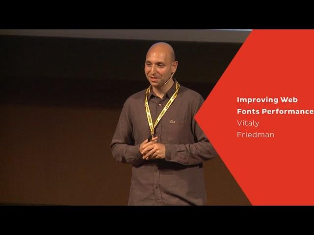 Kerning 2015 - Vitaly Friedman - Improving Web Fonts Performance