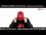 DENISA si MR JUVE - Inima nebuna (VIDEO OFICIAL 2015) bomba HIT