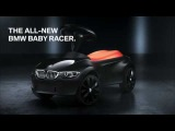 The all new BMW Baby Racer III.