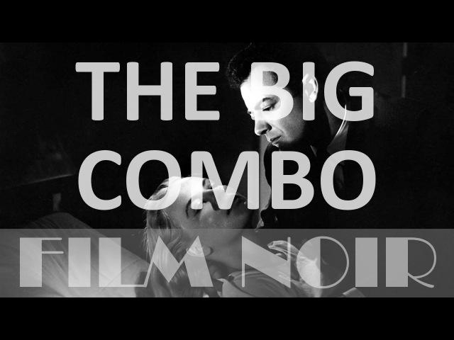 The Big Combo (1955) [French, Spanish, German English subs, Full movie, Film Noir]