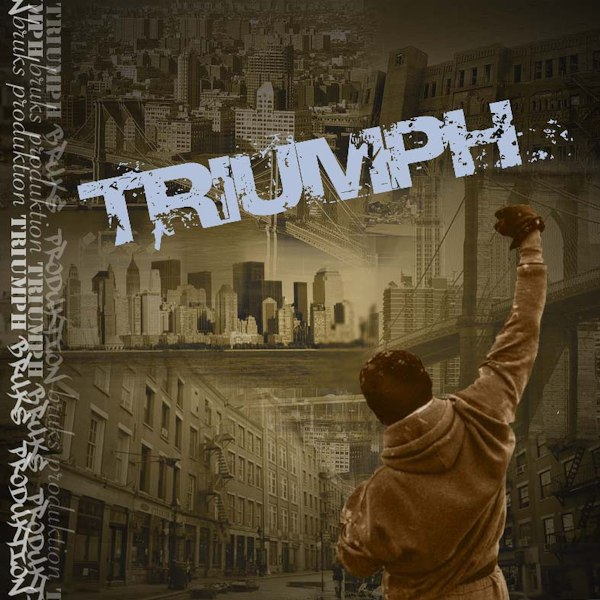 Bruks Production - Triumph (2016)