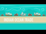 Int'l Commerce, Snorkeling Camels, and The Indian Ocean Trade Crash Course World History #18
