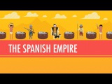 The Spanish Empire, Silver, &amp Runaway Inflation Crash Course World History #25