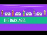 The Dark Ages...How Dark Were They, Really Crash Course World History #14