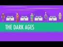 The Dark Dark Were They Really Crash Course World History 14