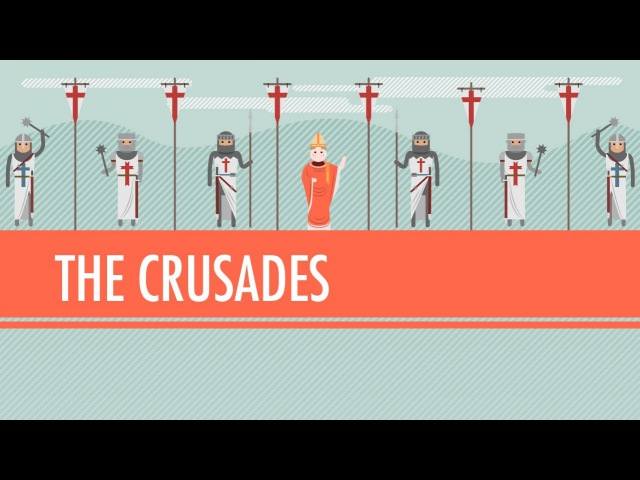 The Crusades - Pilgrimage or Holy War?: Crash Course World History 15