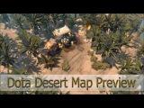Dota 2 Desert Map (Карта Dota 2 в стиле пустыни)