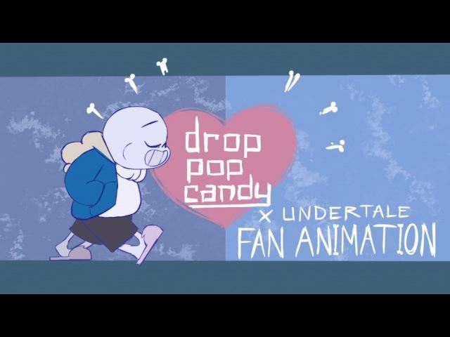 Drop Pop Candy - Undertale Fan Animation