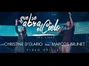 Christine DClario Que se abra el Cielo Feat. Marcos Brunet