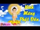 Kính Mừng Phật Đản - Nhạc Thiếu Nhi Official HD