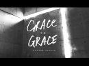 Grace To Grace (Easter Single) - Hillsong Worship