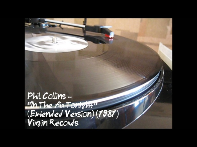 Phil Collins - In The Air Tonight (Extended Version) (12 Inch Vinyl Single)