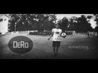 DeRo   something