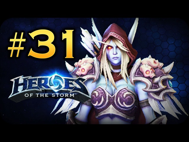 Let's play - Heroes Of The Storm - Sylvana Gameplay Walkthrough 31 - No Commentary