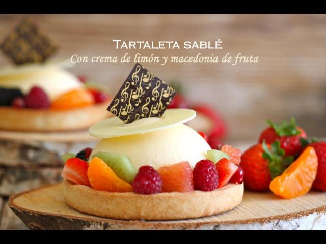 Tartaleta sable con crema de limón y macedonia de fruta