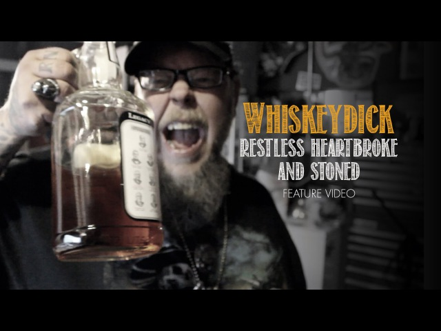 Whiskeydick Restless Heartbroke and Stoned Official Video