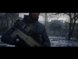 Tom Clancy's The Division — Вчера - ТРЕЙЛЕР