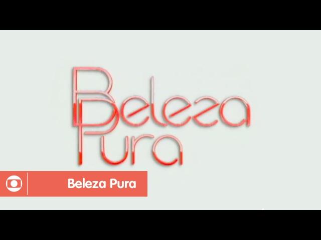 Совершенная красота / Beleza Pura 2008 TEMA DE ABERTURA