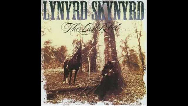 Lynyrd Skynyrd - The last rebel (Album version and lyrics)