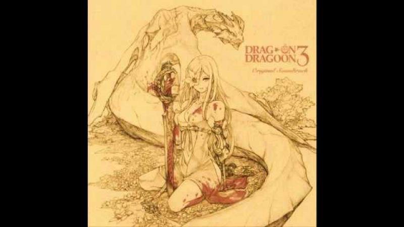 DRAG-ON DRAGOON 3 OST - The Last Song