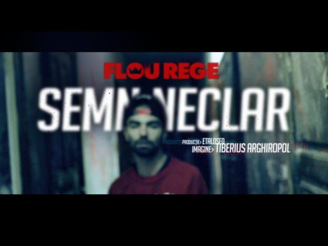 Flou Rege Semn Neclar prod Etalosed Videoclip Oficial