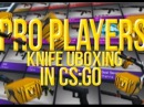 CSGO - ALL PRO PLAYERS KNIFE UNBOXINGS! Ft. Pasha,Zeus,Moe More!