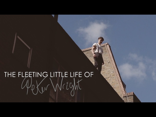 The Fleeting Little Life of Peter Wright | TimH Sammy Paul