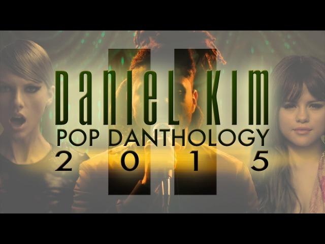 Pop Danthology 2015 - Part 2 (YouTube Edit)