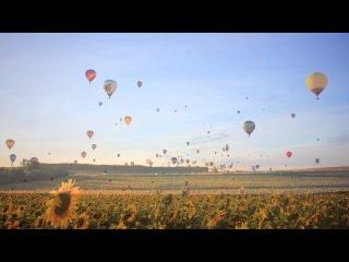 Франция: фестиваль воздушных шаров - AU DELÀ DU RÊVE - Lorraine Mondial Air Ballons 2013 (HD)