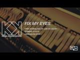 KINGS KALEIDOSCOPE - Fix My Eyes