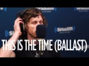 Nothing More This Is The Time (Ballast) Octane SiriusXM