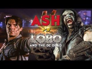 Ash vs Lobo and The DC Dead (fan film) | Эш против Лобо и Зловещих Мертвецов [Русская озвучка]