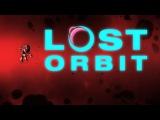 LOST ORBIT - Release Trailer