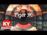 [KY 금영노래방] Tiger JK  - Reset(Feat.진실 Of Mad Soul Child) (KY Karaoke No.KY59695)
