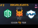OG vs MVP Phoenix , HighLights, Game 2 | Dota Pit Lan Finals (19.03.2016) Dota 2