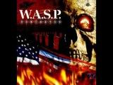 W.A.S.P. - Take Me Up