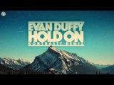 Evan Duffy - Hold On (Kontrastt Remix)
