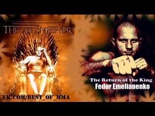 The Return of the King - Fedor Emelianenko