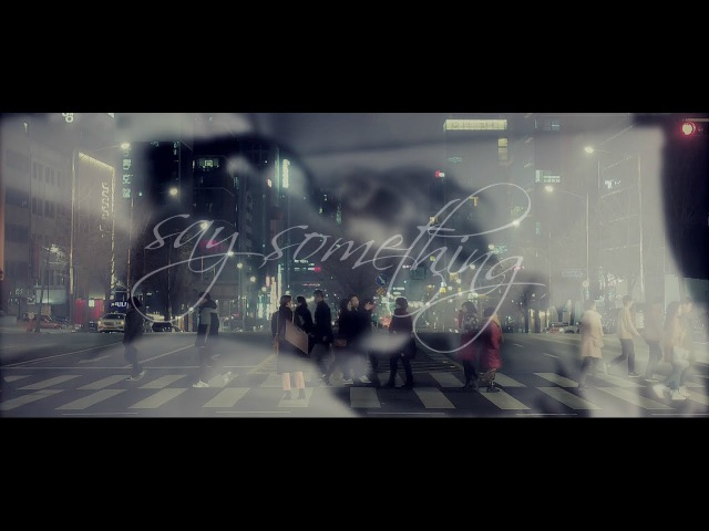 • hong seol yoo jeong || say something