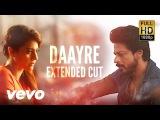 Daayre - Daayre Dilwale Shah Rukh Khan Kajol Varun Kriti Full Song Video