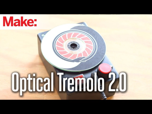 Weekend Projects - Optical Tremolo 2.0